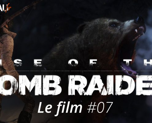 Rise of the Tomb Raider, Le film #07